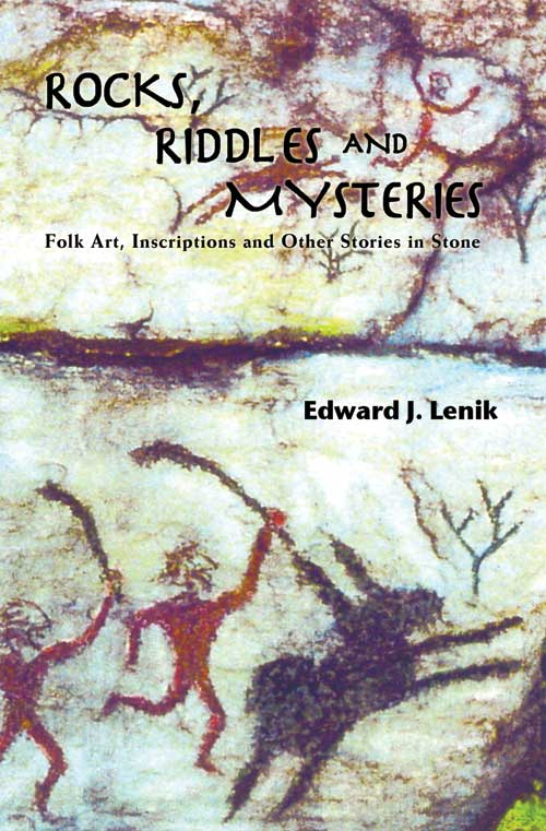 Rocks, Riddles and Mysteries by Edward J. Lenik