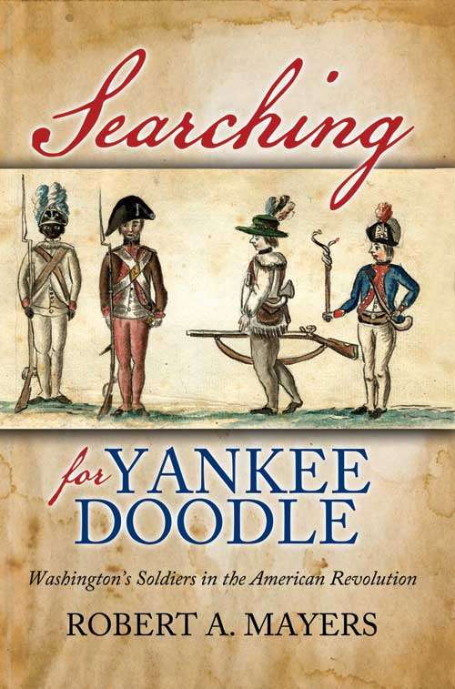 Searching for Yankee Doodle - Washington's Soldiers