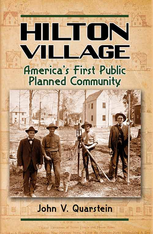 Hilton Village - America's First Public Planned Community