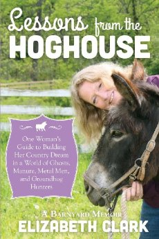 Lessons from the Hoghouse: A Woman's Guide to Following.....
