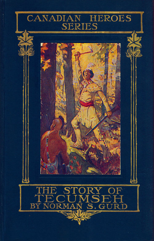 The Story of Tecumseh by Norman S. Gurd