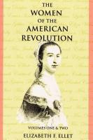 Women of the American Revolution Vols. I and II