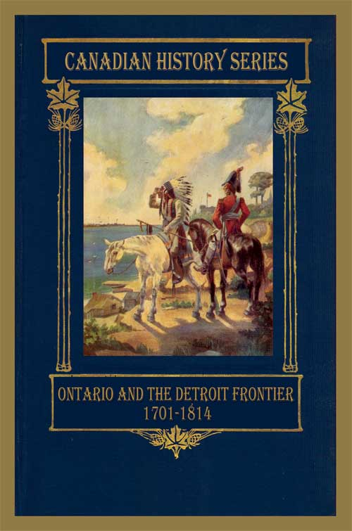 Ontario and the Detroit Frontier 1701-1814