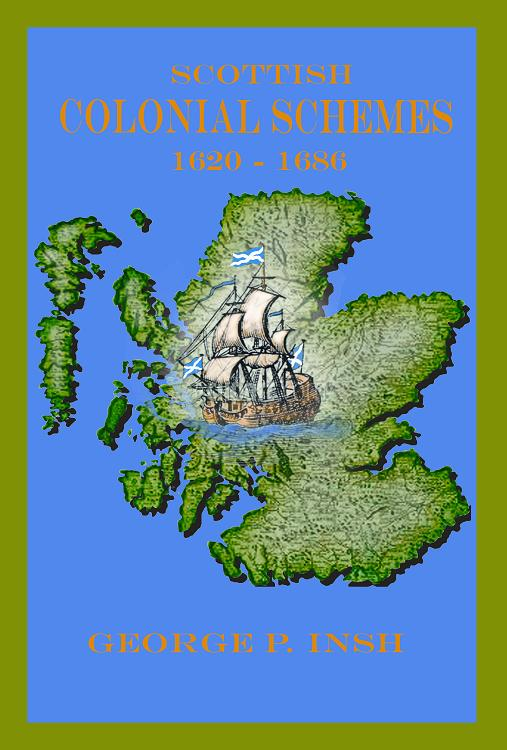 Scottish Colonial Schemes 1620 - 1686